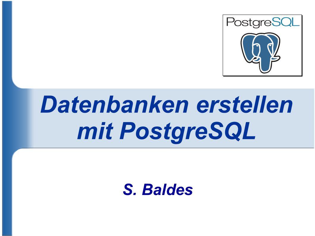 Datenbanken erstellen mit PostgreSQL