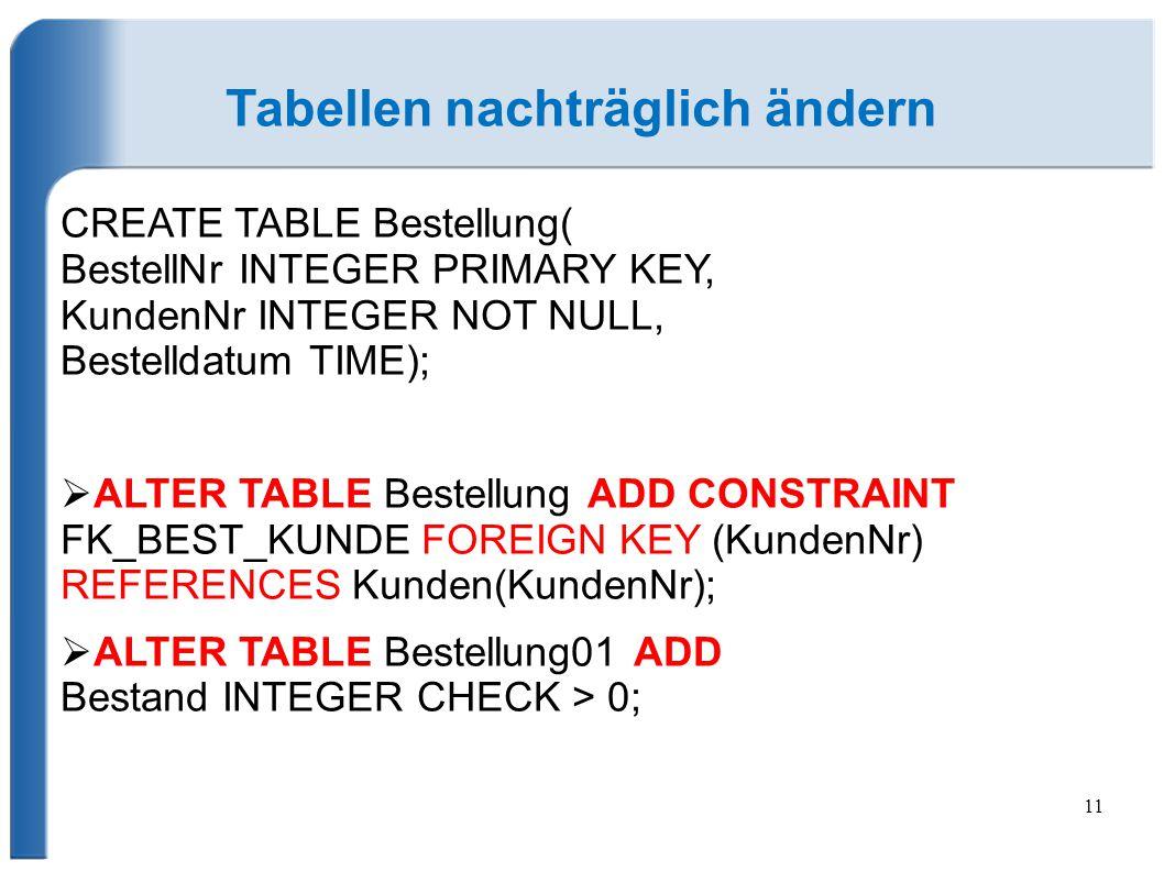 Tabellen nachträglich ändern