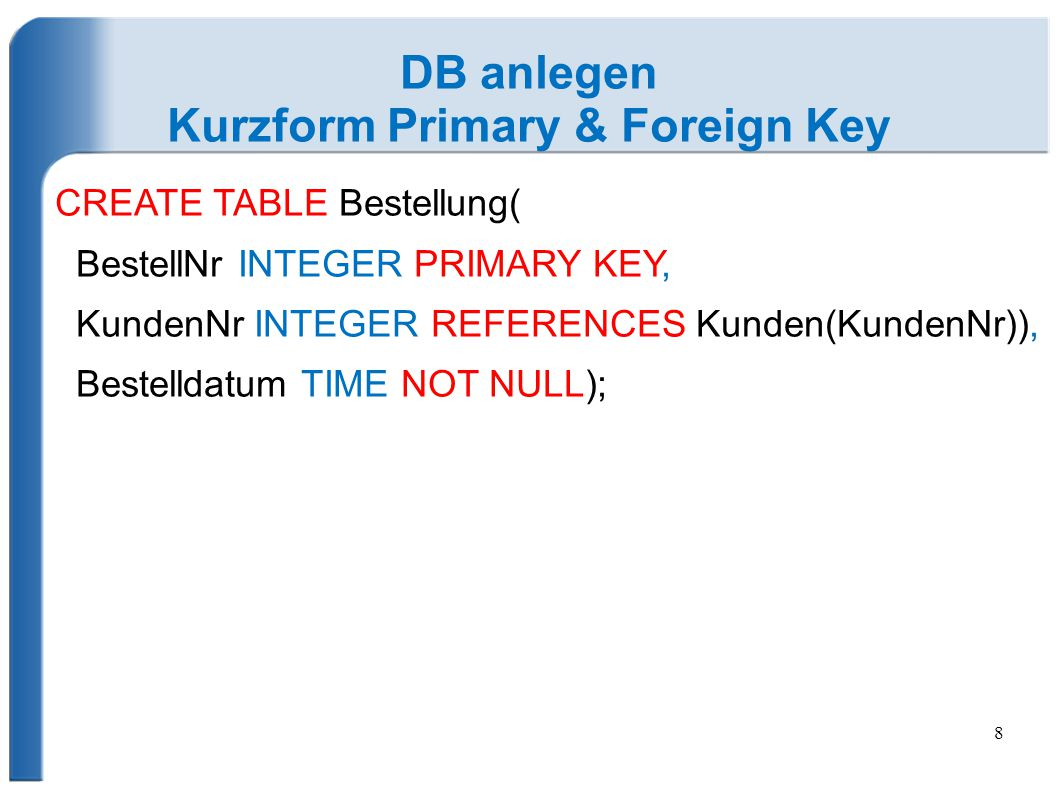 Kurzform Primary & Foreign Key