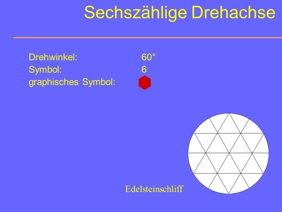 Sechszählige Drehachse