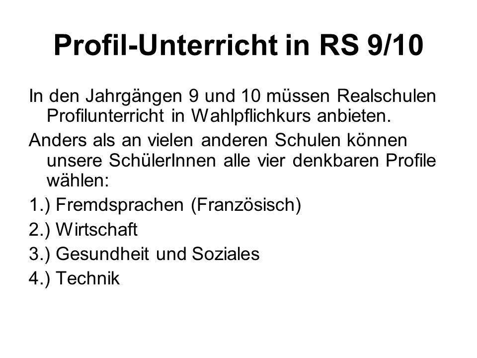 Profil-Unterricht in RS 9/10