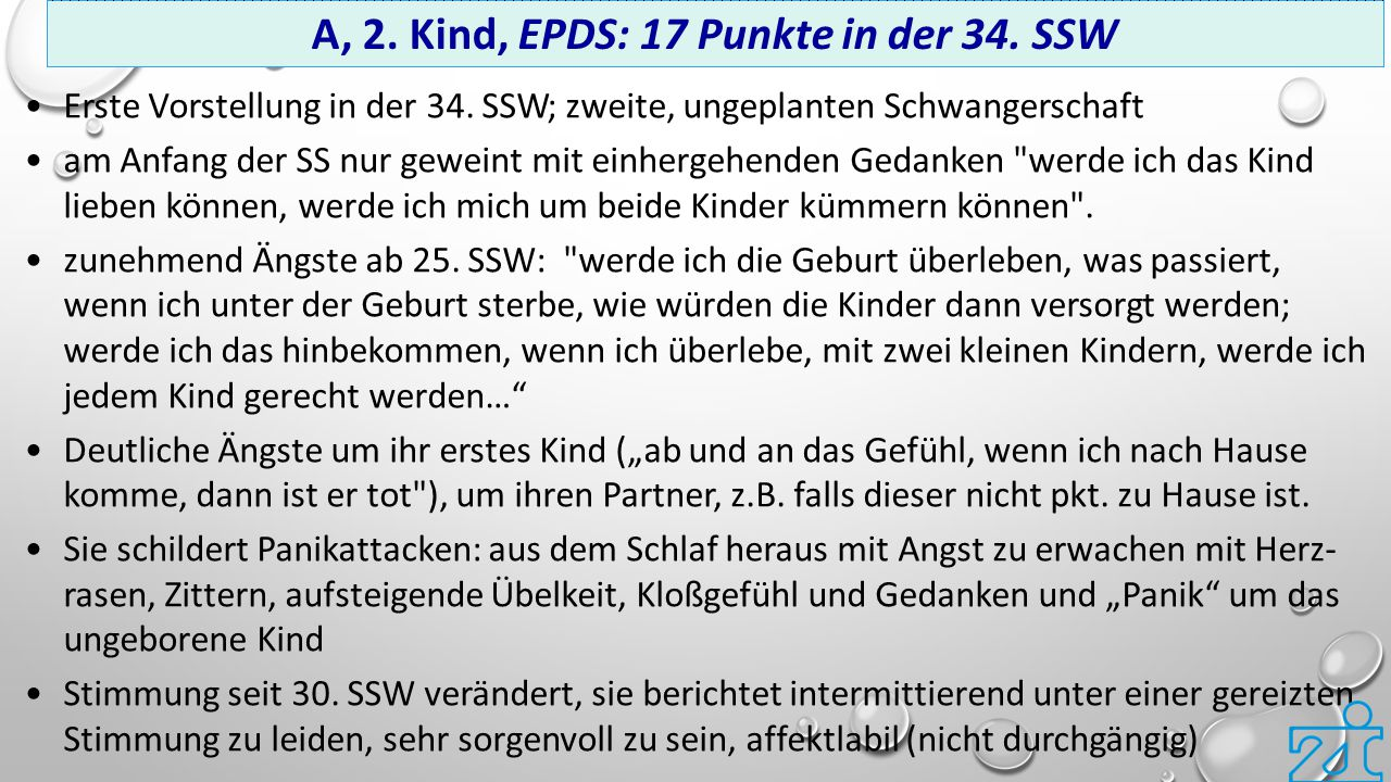 A, 2. Kind, EPDS: 17 Punkte in der 34. SSW