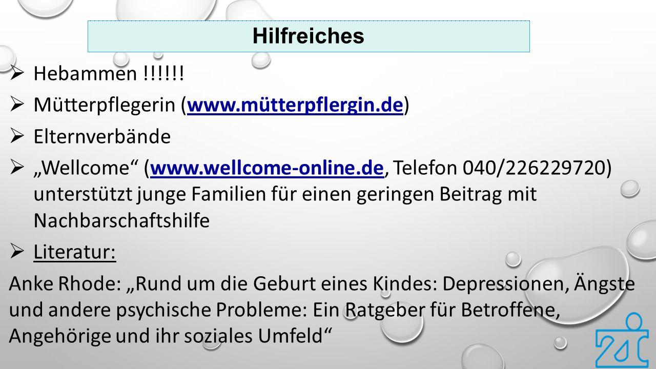 Hilfreiches Hebammen !!!!!! Mütterpflegerin (www.mütterpflergin.de) Elternverbände.