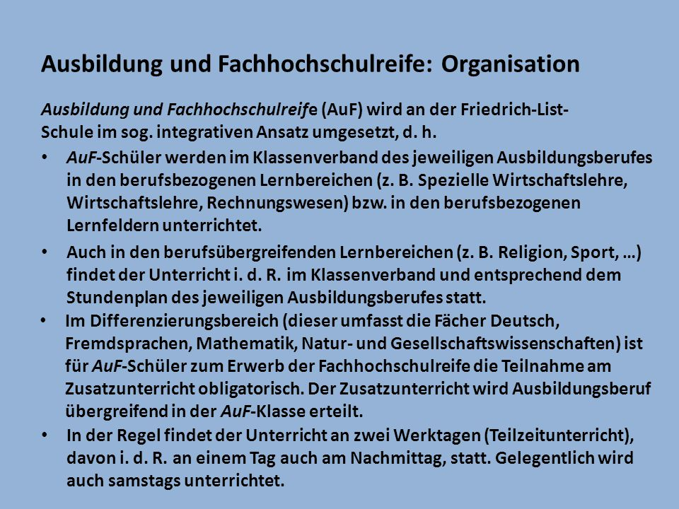 Ausbildung und Fachhochschulreife: Organisation