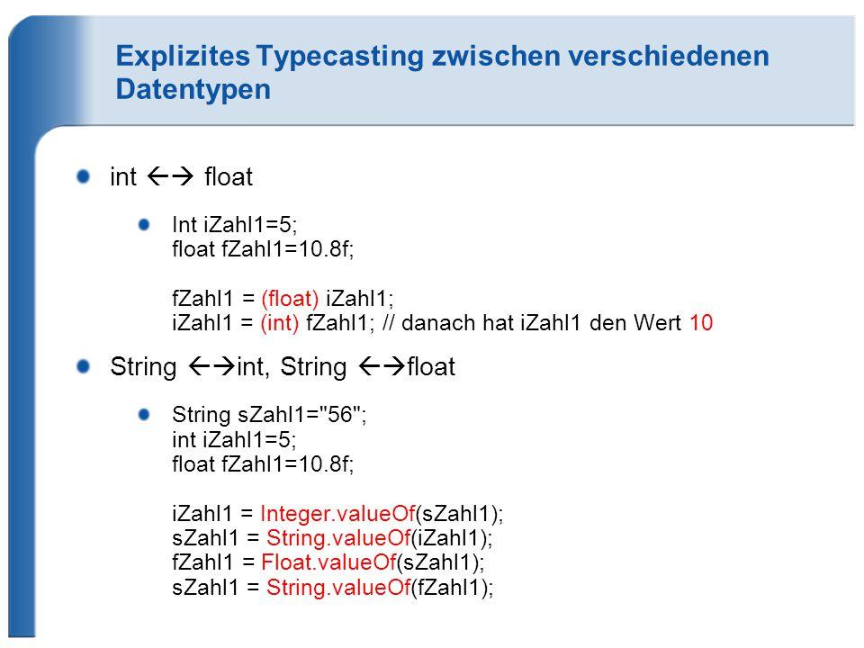 Explizites Typecasting zwischen verschiedenen Datentypen