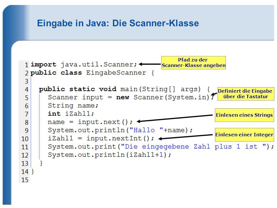 Eingabe in Java: Die Scanner-Klasse