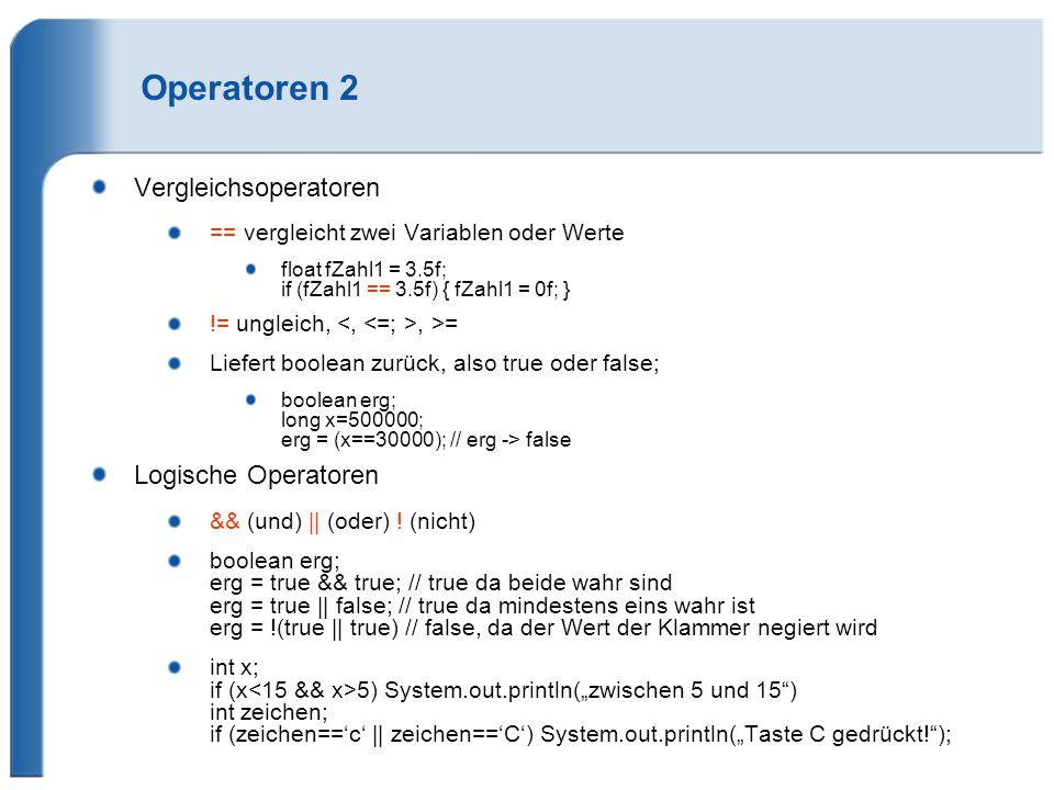 Operatoren 2 Vergleichsoperatoren Logische Operatoren