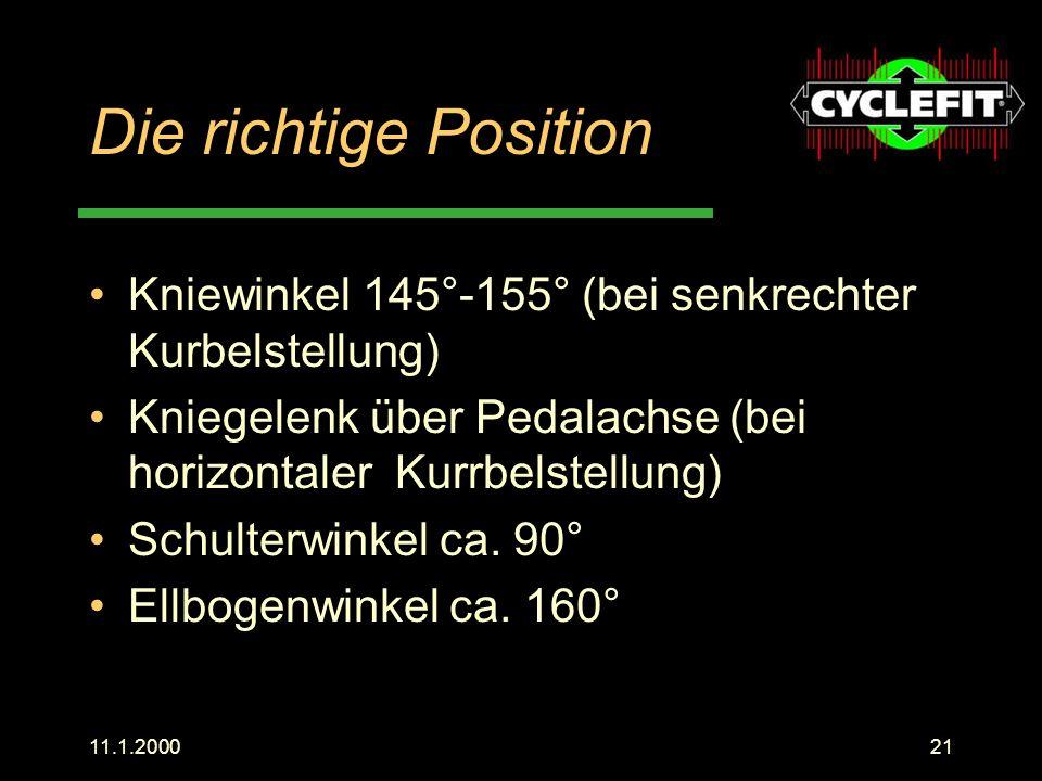 Die richtige Position Kniewinkel 145°-155° (bei senkrechter Kurbelstellung) Kniegelenk über Pedalachse (bei horizontaler Kurrbelstellung)
