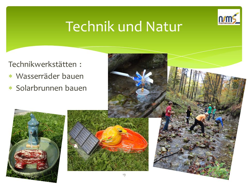 Technik und Natur Technikwerkstätten : Wasserräder bauen