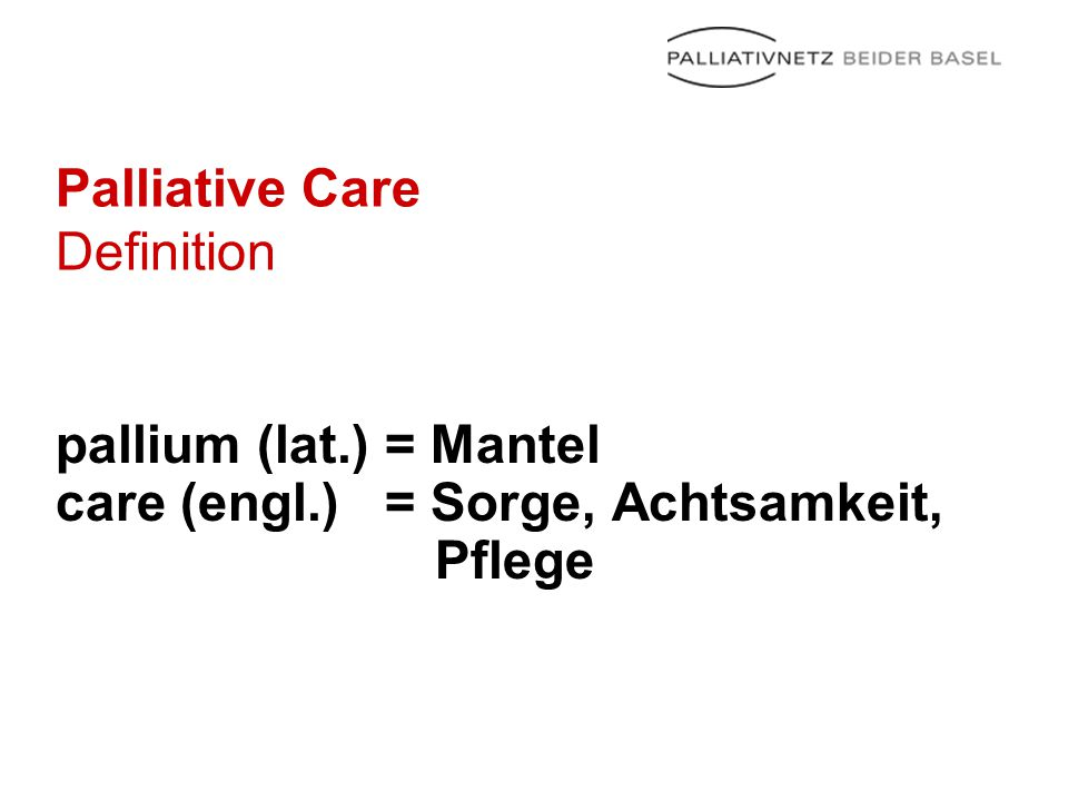 Palliative Care Definition