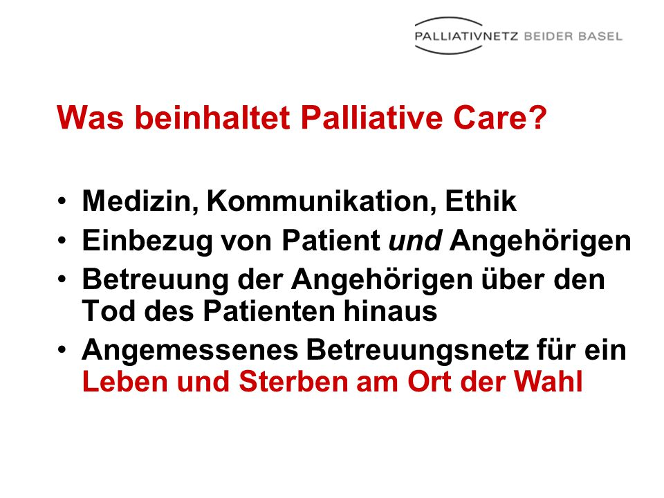 Was beinhaltet Palliative Care