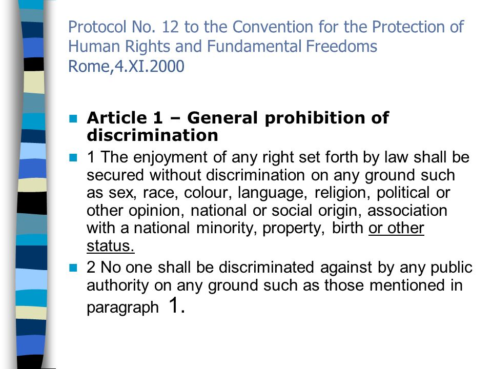 Protocol No. 12 to the Convention for the Protection of Human Rights and Fundamental Freedoms Rome,4.XI.2000