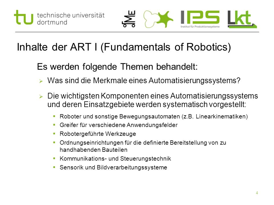 Inhalte der ART I (Fundamentals of Robotics)
