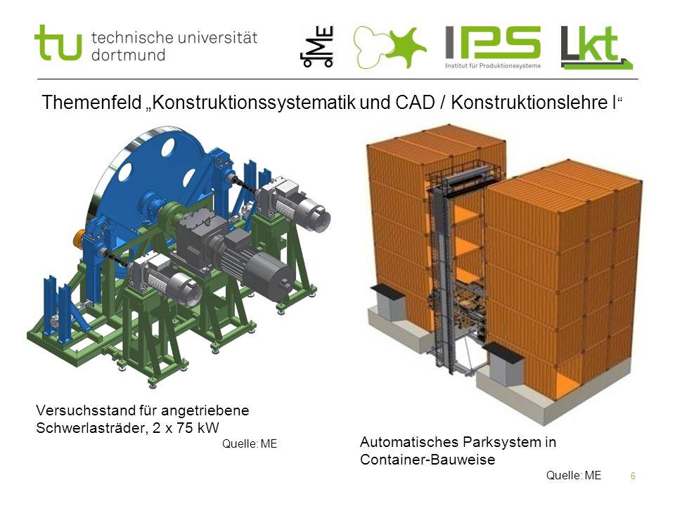 "Themenfeld ""Konstruktionssystematik und CAD / Konstruktionslehre I"