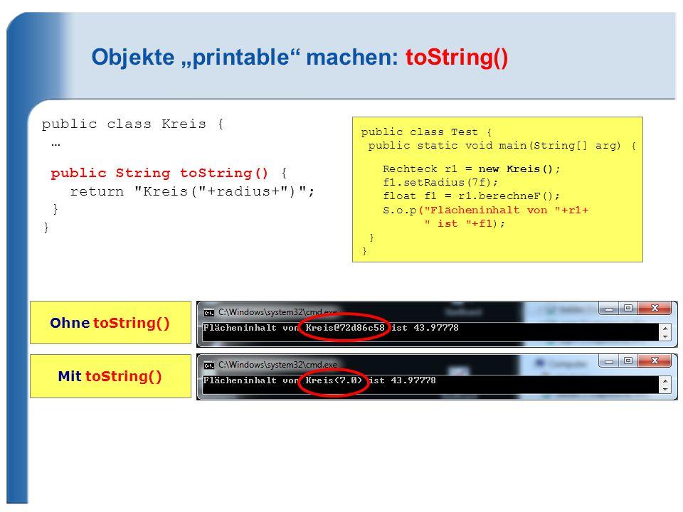 """Objekte """"printable machen: toString()"""