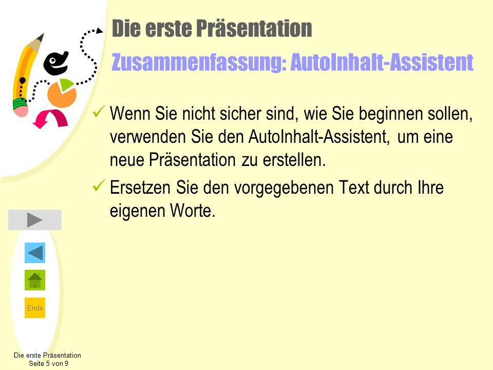 Die erste Präsentation Zusammenfassung: AutoInhalt-Assistent