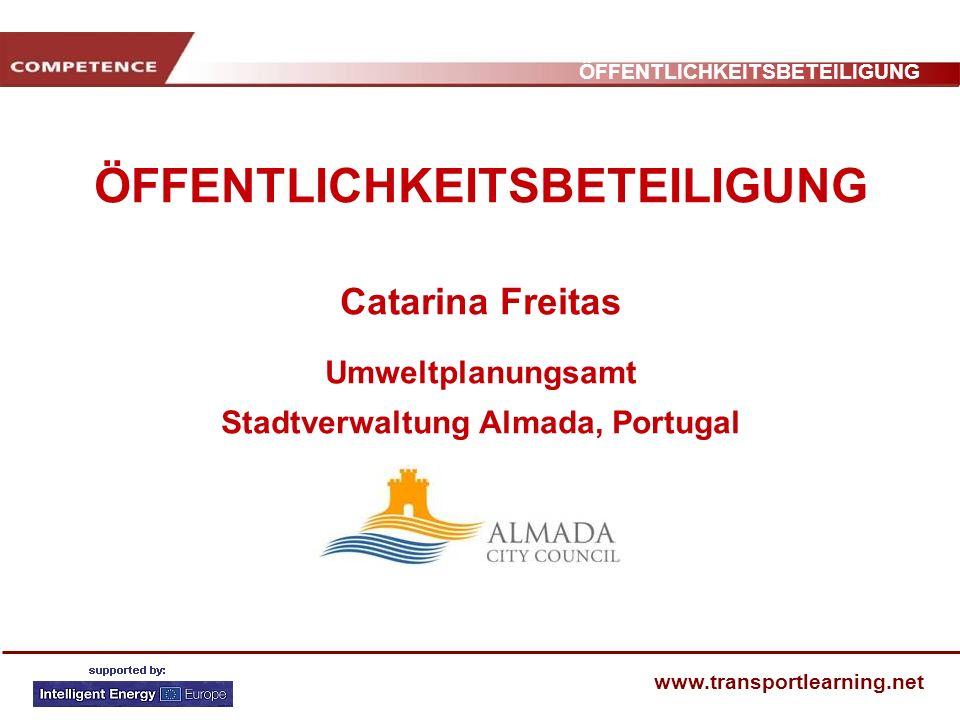 ÖFFENTLICHKEITSBETEILIGUNG Catarina Freitas Umweltplanungsamt Stadtverwaltung Almada, Portugal
