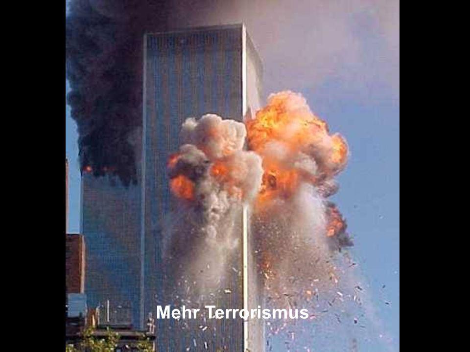 Mehr Terrorismus