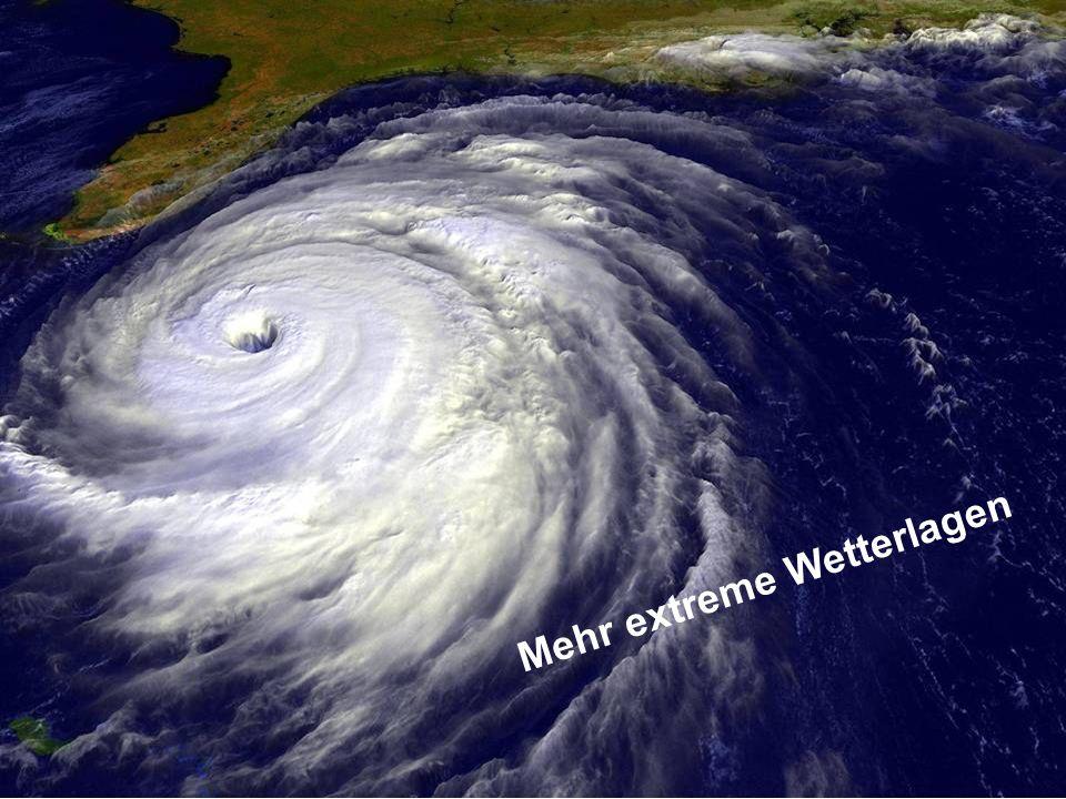 Mehr extreme Wetterlagen