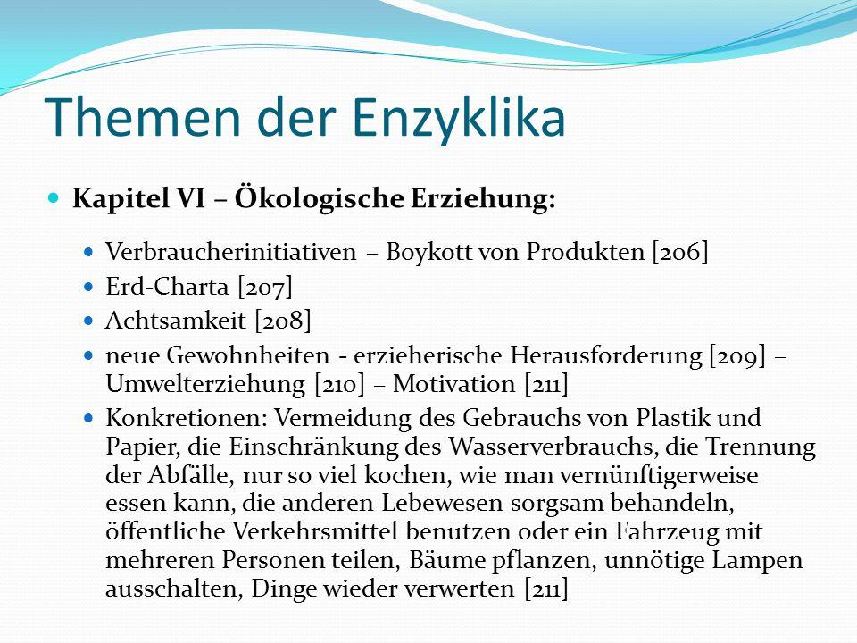 Themen der Enzyklika Kapitel VI – Ökologische Erziehung: