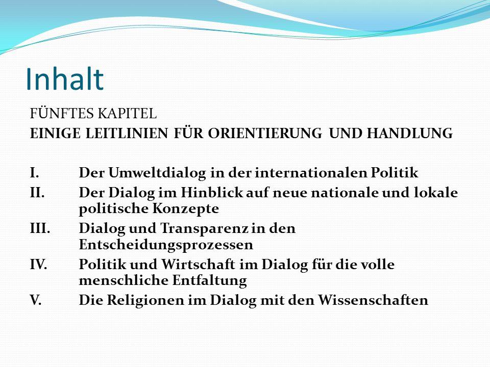Inhalt FÜNFTES KAPITEL EINIGE LEITLINIEN FÜR ORIENTIERUNG UND HANDLUNG