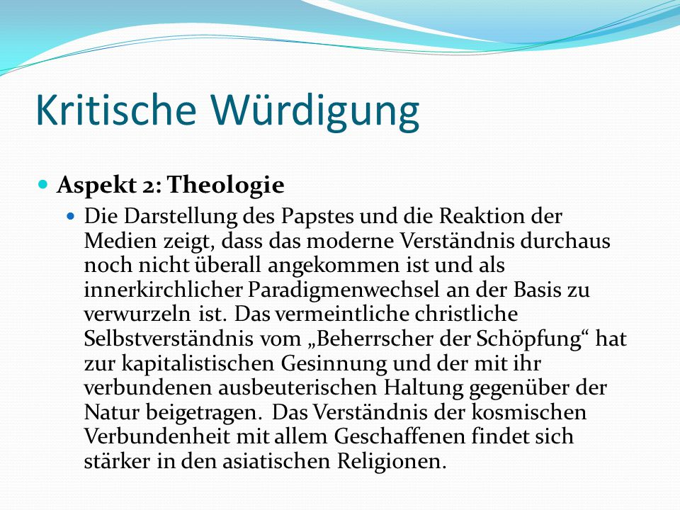 Kritische Würdigung Aspekt 2: Theologie