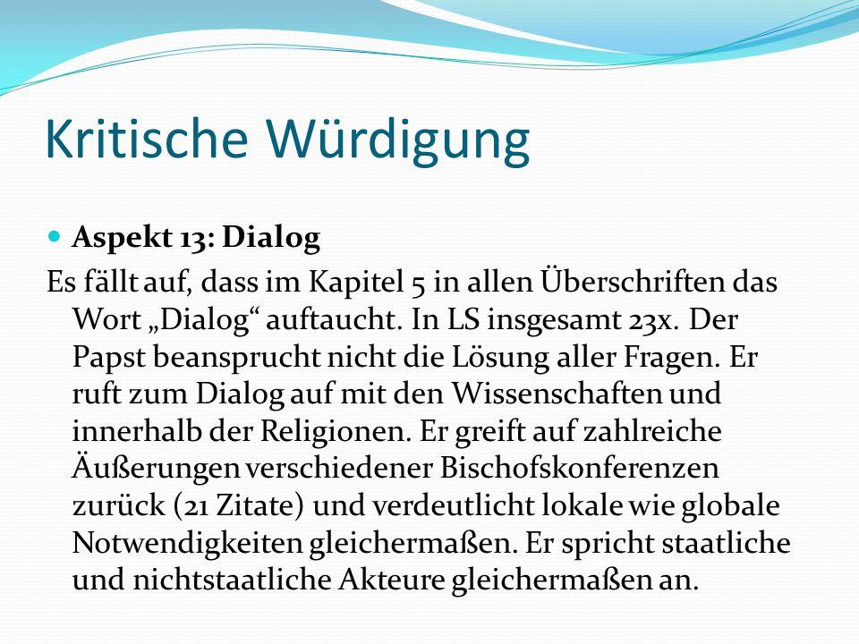 Kritische Würdigung Aspekt 13: Dialog