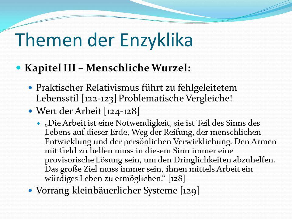Themen der Enzyklika Kapitel III – Menschliche Wurzel: