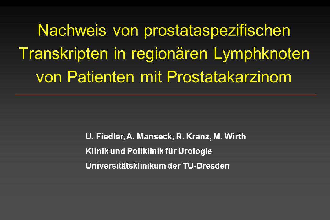 Nachweis von prostataspezifischen Transkripten in regionären Lymphknoten von Patienten mit Prostatakarzinom