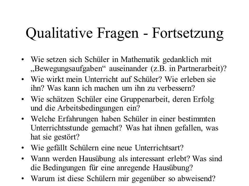 Qualitative Fragen - Fortsetzung