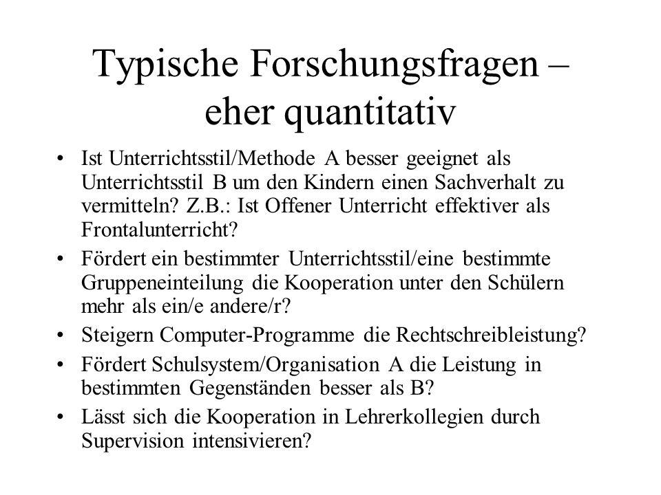 Typische Forschungsfragen – eher quantitativ
