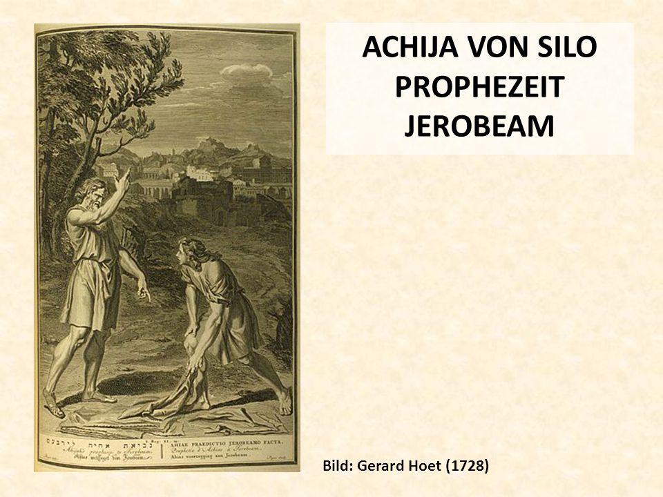 ACHIJA VON SILO PROPHEZEIT JEROBEAM