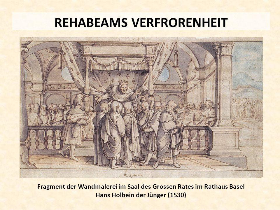 REHABEAMS VERFRORENHEIT