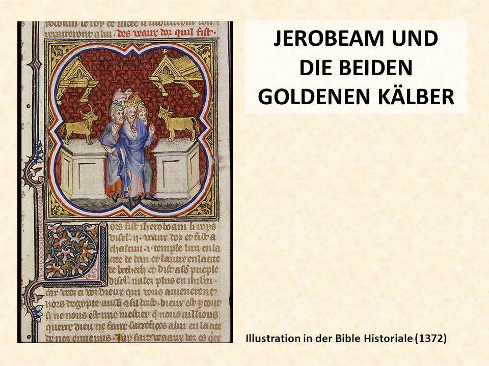 JEROBEAM UND DIE BEIDEN GOLDENEN KÄLBER