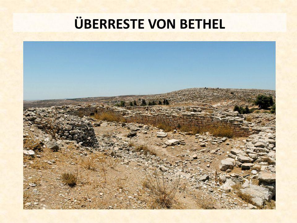 ÜBERRESTE VON BETHEL