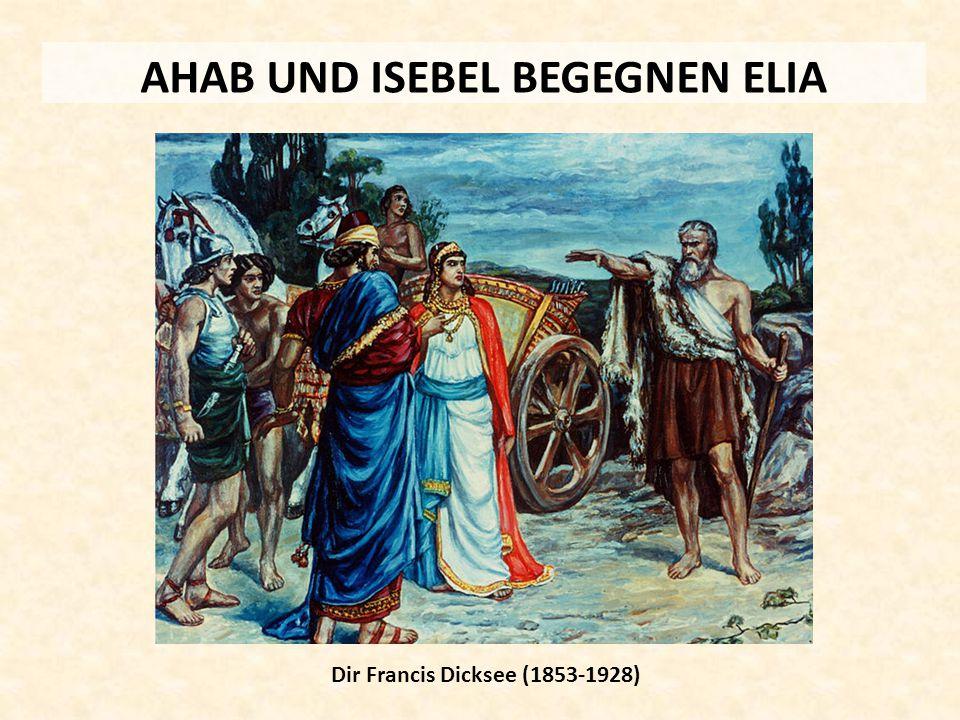 AHAB UND ISEBEL BEGEGNEN ELIA Dir Francis Dicksee (1853-1928)