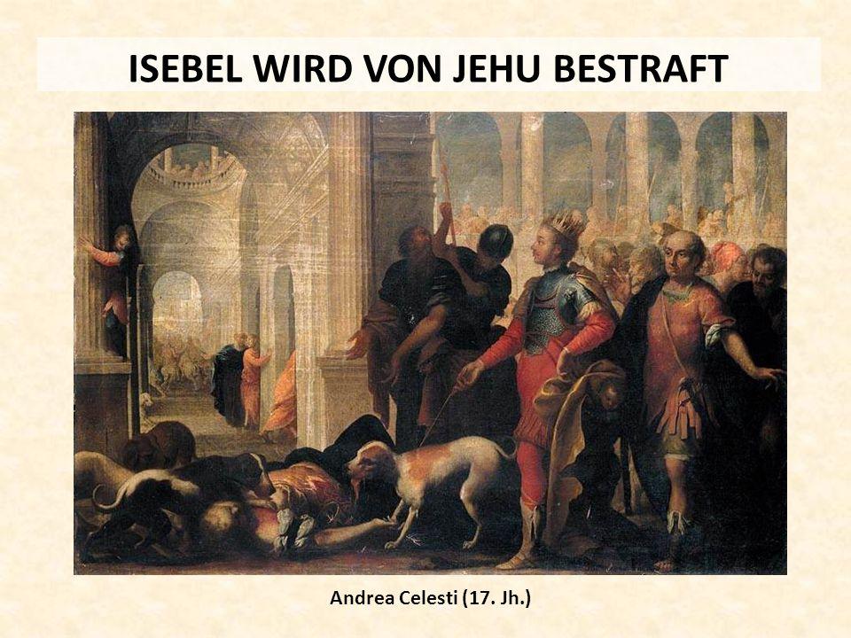 ISEBEL WIRD VON JEHU BESTRAFT
