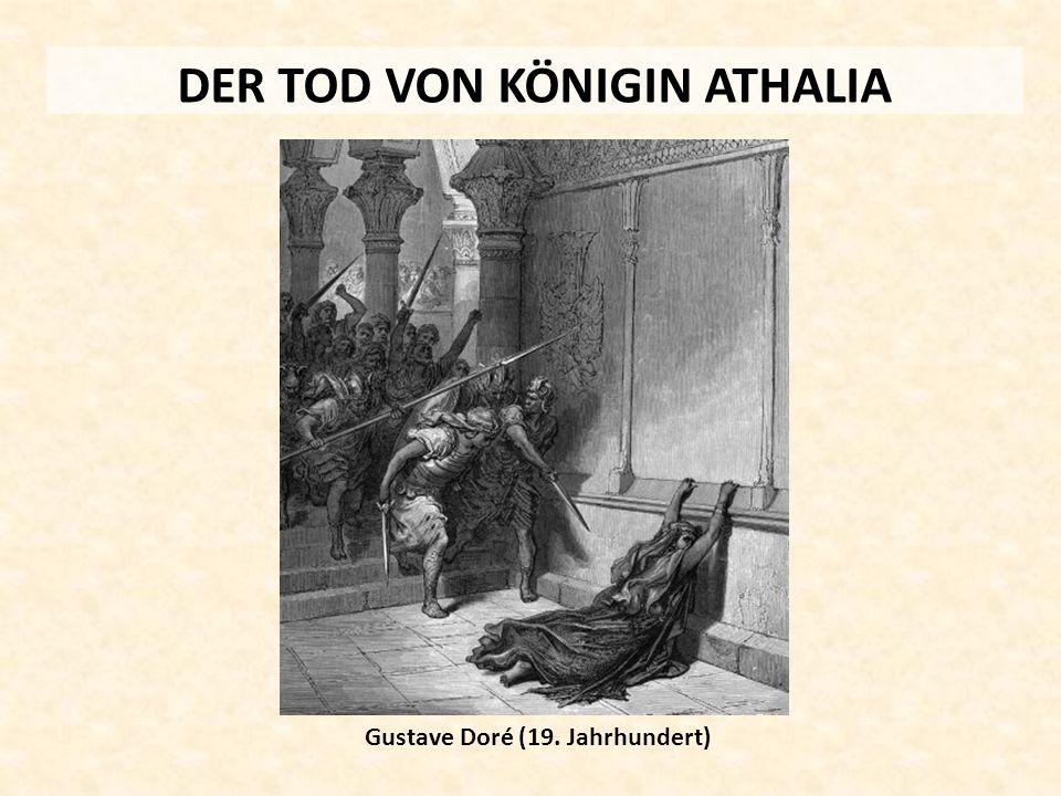 DER TOD VON KÖNIGIN ATHALIA Gustave Doré (19. Jahrhundert)