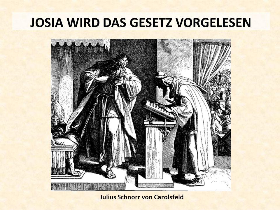 JOSIA WIRD DAS GESETZ VORGELESEN Julius Schnorr von Carolsfeld
