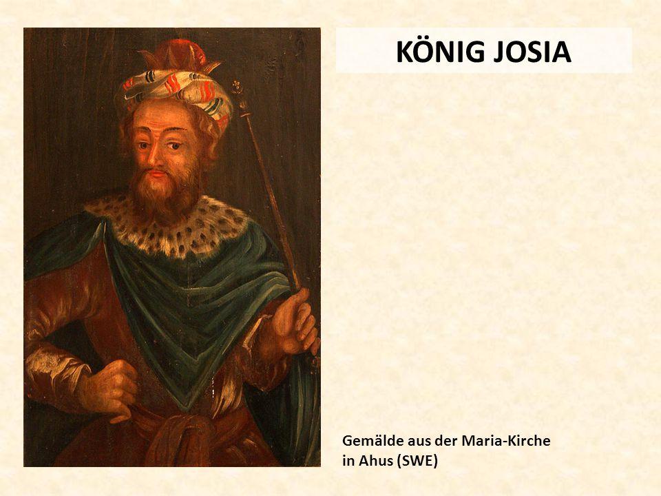 KÖNIG JOSIA Gemälde aus der Maria-Kirche in Ahus (SWE)