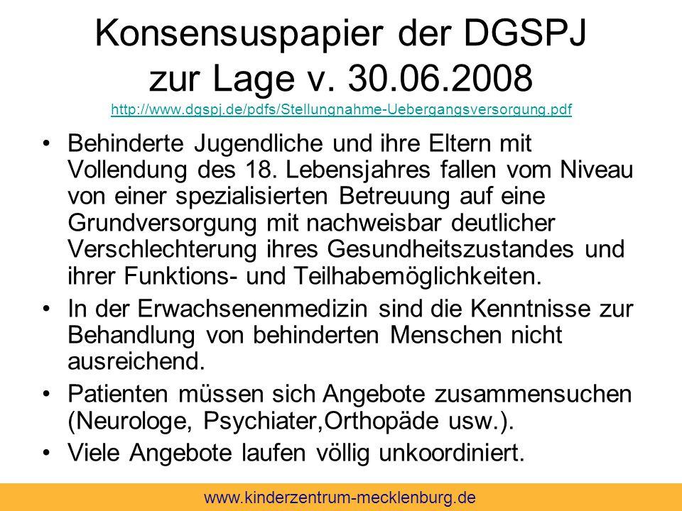 Konsensuspapier der DGSPJ zur Lage v. 30. 06. 2008 http://www. dgspj
