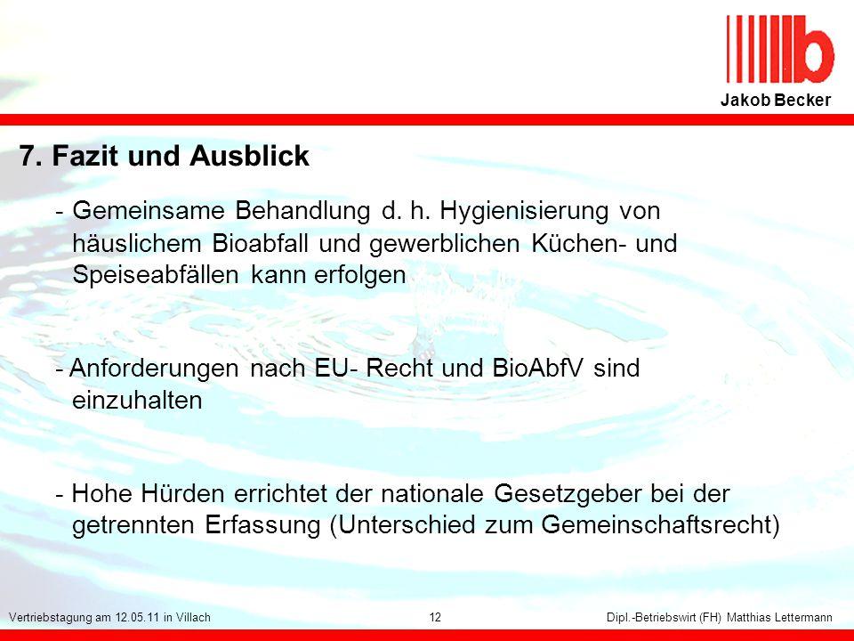 Jakob Becker 7. Fazit und Ausblick.