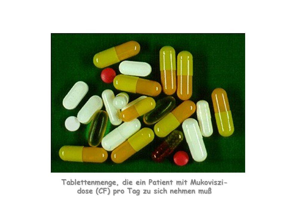 Tablettenmenge, die ein Patient mit Mukoviszi- dose (CF) pro Tag zu sich nehmen muß