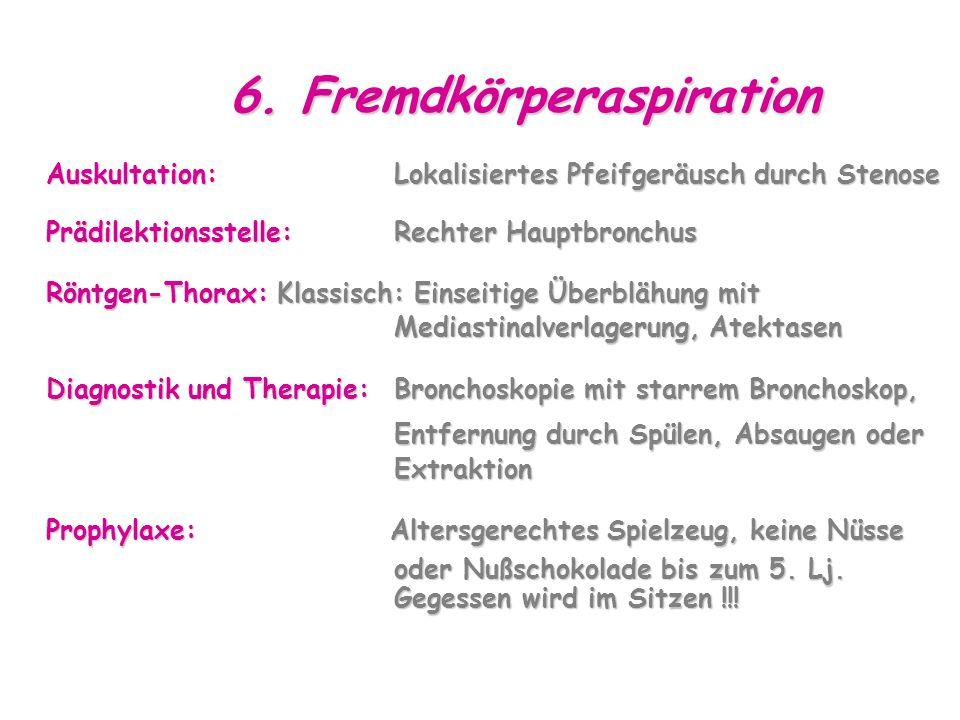 6. Fremdkörperaspiration