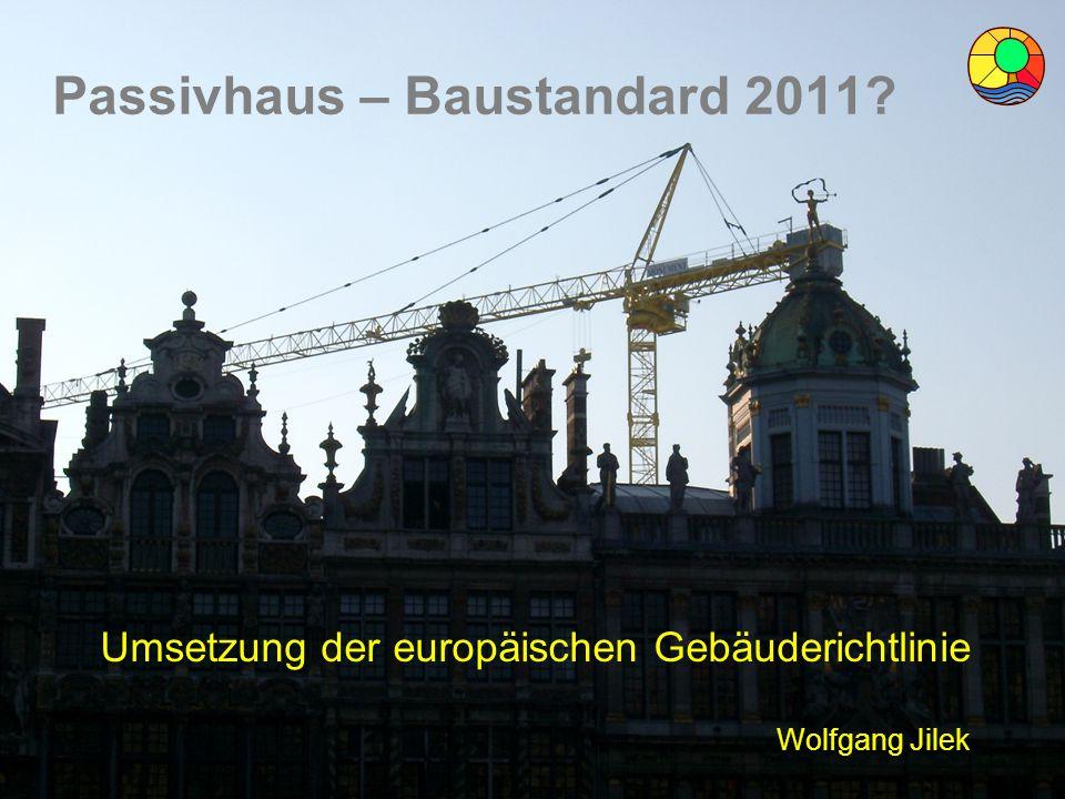 Passivhaus – Baustandard 2011