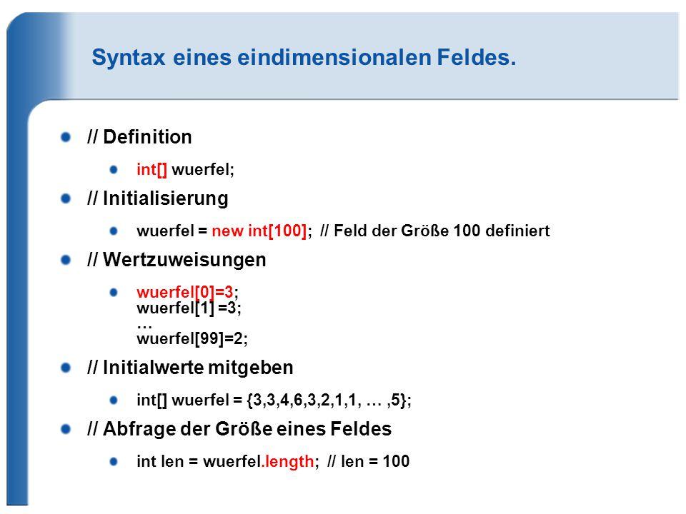 Syntax eines eindimensionalen Feldes.