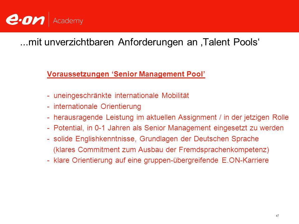 ...mit unverzichtbaren Anforderungen an 'Talent Pools'