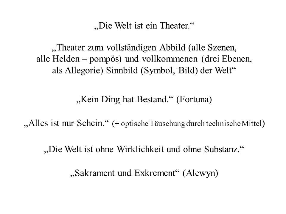 """""""Die Welt ist ein Theater."""