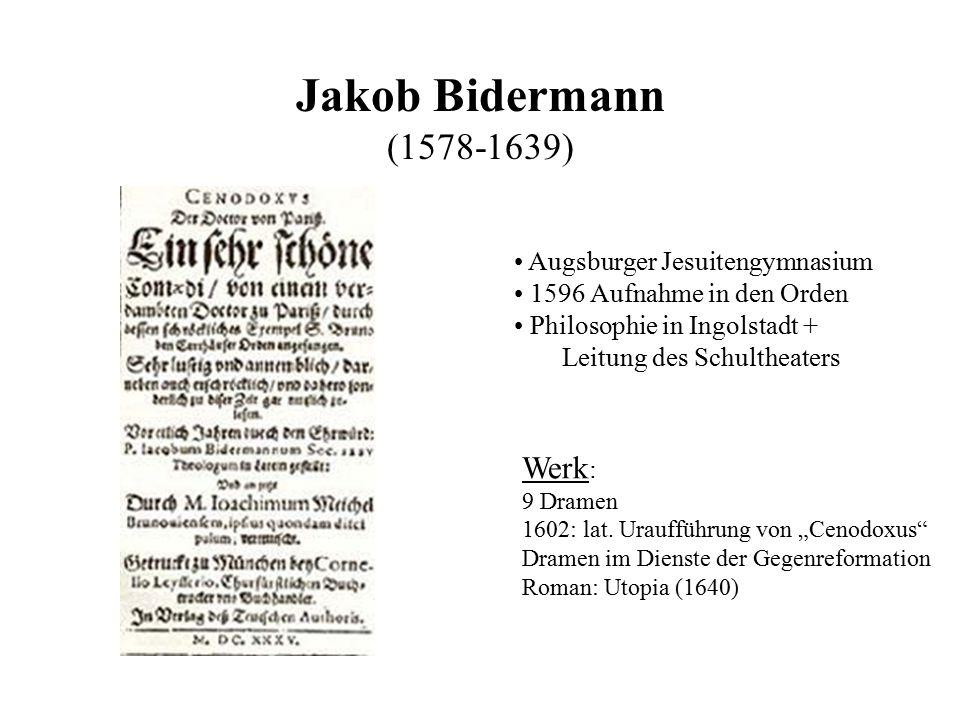 Jakob Bidermann (1578-1639) Werk: Augsburger Jesuitengymnasium