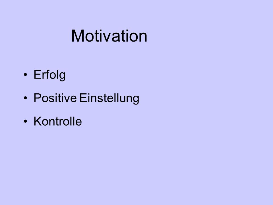 Motivation Erfolg Positive Einstellung Kontrolle
